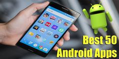 50 Free Best Android Apps 2016 For Android Phones