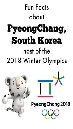 9 Fun facts about PyeongChang site of the 2018 Winter Olympic Games - Shared Hosting - Fun Facts about PyeongChang South Korea host of the 2018 Winter Olympics 2018 Winter Olympic Games, 2018 Winter Olympics, Winter Games, Winter Activities, Daegu, Korea Olympics, Olympic Idea, Olympic Crafts, Thinking Day