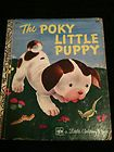 Poky Little Puppy, the first Golden Book, remember this well....