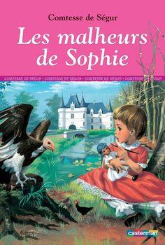 Les malheurs de Sophie - La Comtesse de Ségur et toute son oeuvre :  - Un bon petit diable - le général Doukarine - Jean qui rit, jean qui pleure - Les petites filles modèles - François le bossu  - Les bones enfants, ...