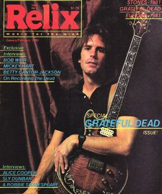 Relix - Blogs - Covering Relix - Covering Relix (Bob Weir January/February 1982) Mickey Hart, Bob Weir, Good Ol, Grateful Dead, Music Love, Say Hello, Cool Bands, Rock N Roll, Bobby