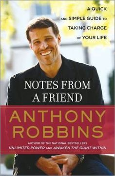 Notes from a Friend - Anthony Robbins