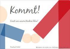 Zitat von Friedrich Fröbel zur Fröbelpädagogik: Kommt, lasst uns unsern Kindern leben!