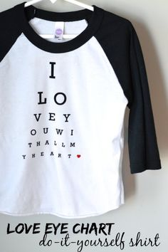 This Valentine's Day eye chart is the perfect DIY shirt for your little guy.