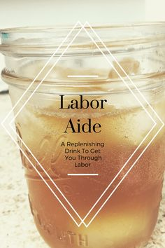 Labor Aide: A Replenishing Drink To Get You Through Labor - The Kneaded Homestead- pregnancy labor delivery pregnant childbirth birth baby recovery post partum VBAC natural healthy good nourishing Pregnancy Labor, Pregnancy Nutrition, Child Nutrition, Funny Pregnancy, Pregnancy Belly, Pregnancy Advice, Pregnancy Health, Baby Hacks, Having A Baby