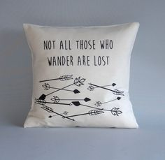Arrows throw pillow - Quote 'Not all those who wander are lost' pillow case - Throw pillow cover - wanderlust - Worldmap cushion
