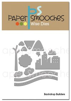Paper Smooches: PS JULY/AUG stamps and dies... Backdrop Builders dies