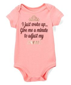$6.99 marked down from $11! Pink 'Adjust My Crown' Bodysuit - Infant #zulilyfinds #baby #girl