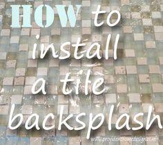How to Install a Tile Backsplash.  DIY Step-by-step Tutorial.  www.providenthomedesign.com
