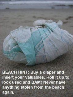 Secret beach tip... Bwahahahahaha!!!