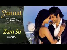 Zara Sa Official Audio Song Jannat KK Pritam Emraan Hashmi YouTube - YouTube