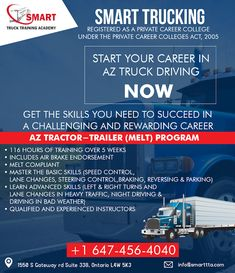 At The Smart Truck Training Academy, Our Training Program Includes a Mixture of in-truck & in-class Training that Provides All of the Essential Skills & Knowledge that Transportation Companies Require from Drivers. For Services & More Info Contact: Call: 647-456-4040 Email: Contact@smarttta.com Website: www.Smarttta.com  #TheSmartTruck #TrainingAcademy #TrainingForTruck #DriveLikeProfessional #SafeNSecureDrive