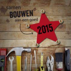 Stoere kerstkaart met hout, gereedschap en vastgeschroefde rode ster. Toepasselijke tekst: 'Samen bouwen aan een goed 2015'. Leuk om naar uw relaties in de bouw te sturen.