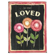 I pinned this So Very Loved Sign from the Mother's Day Brunch event at Joss and Main!