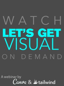 [Video] Let's Get Visual with Tailwind and Canva