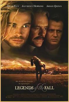 Legends of the Fall [1994] epic drama  starring Brad Pitt, Anthony Hopkins, Aidan Quinn, Julia Ormond, and Henry Thomas. Based on the 1979 novella of the same title by Jim Harrison, the film is about three brothers and their father living in the remote wilderness of early 1900s and how their lives are affected by nature, history, war, and love. Spans the decade before World War I through the Prohibition era, and into the 1930s, ending with a brief scene set in 1963.
