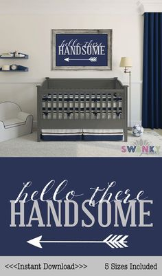 Hello There Handsome Print Boys Nursery Navy Gray And White Digital File