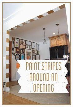 Paint Stripes Around an Opening  www.BrightGreenDoor.com