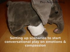 I like the idea of having a pre-injured stuffed animal in my office to start a conversation with kids.