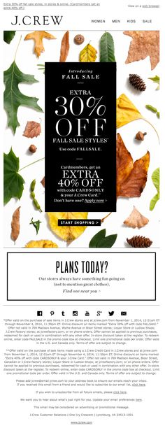 "J.Crew fall email - 11/1/14 - ""Fall sale starts now. Shop with an extra 30% off. (Cardmembers get an extra 40% off.)‏"""
