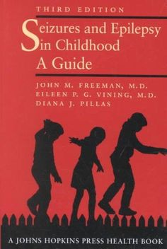 Seizures and Epilepsy in Childhood: A Guide