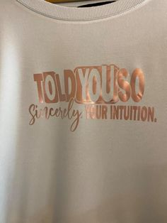 Thanks so much to Sarah Jackson for sharing her creation with me! I love it! Told You So Sincerely Your Intuition Funny Quote SVG Cut File Sarah Jackson, You Lost Me, Svg Cuts, Losing Me, Intuition, Cutting Files, Funny Quotes, Thankful, Thoughts