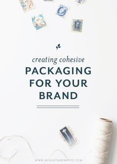 Creating Cohesive Packaging for your Brand | Business Packaging | Business Blog | Business Branding | Entrepreneurs