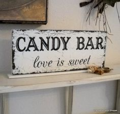 Cute sign for candy bar at weddings