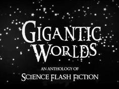 Gigantic Worlds science flash fiction anthology by Gigantic Books — Kickstarter