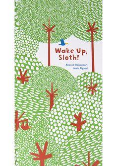 Wake Up Sloth!