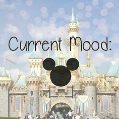 Current Mood haha my teacher told the class he proposed at disney world! how cute