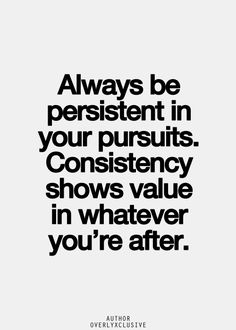 Best 25+ Consistency quotes ideas on Pinterest