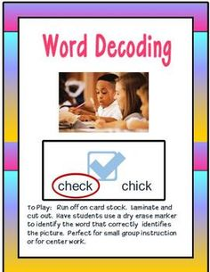 This activity provides students the opportunity to see several similar words and correctly decode them.