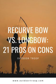 Thinking about buying a bow for hunting or just to shoot, but aren't sure which one to go with? In this article, we give 21 pros and cons of recurve and longbow bows. Archery Training, Archery Gear, Archery Arrows, Archery Equipment, Archery Hunting, Archery Targets, Deer Hunting, Coyote Hunting, Archery Range