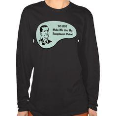 Receptionist Voice T Shirt, Hoodie Sweatshirt