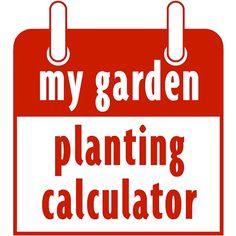 A Way to Garden when to start seed calculator- automatically calculates when to sow seeds & plant based on your regions last frost date. Brilliant!