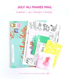 HANDLETTERING | HIBIRD + ALI MAKES THINGS – JULY MAIL