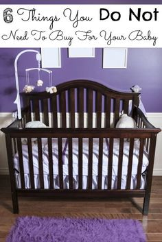 6 Things You Do Not Need To Buy For Your Baby - The Frugal Navy Wife