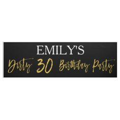 Dirty 30 Announcement Party Banner
