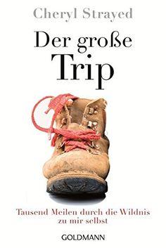 Der große Trip: Tausend Meilen durch die Wildnis zu mir s... https://www.amazon.de/dp/3442158125/ref=cm_sw_r_pi_dp_ftuKxb85TN9KP
