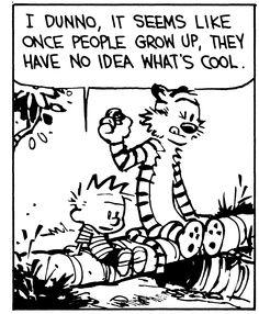 Calvin e Hobbes por Bill Watterson Calvin Und Hobbes, Calvin And Hobbes Quotes, Calvin And Hobbes Comics, Best Cartoons Ever, Cool Cartoons, Fun Comics, Hobbs, Comic Strips, Growing Up