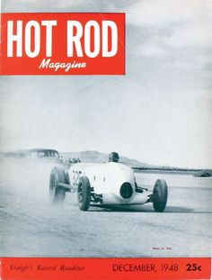 HOT ROD, December 1948. See every HOT ROD cover at http://www.hotrod.com/whereitbegan/hrdp_0808w_hot_rod_magazine_covers/ #hotrodmagazine #hotrod #cover #magazine #december #1948 #48 #roadster #drylakes #elmirage #scta #landspeed #retro #vintage