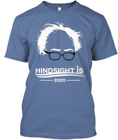 Hindsight Is 2020 Denim Blue T-Shirt Front