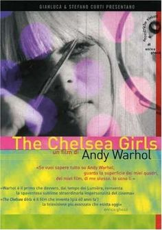The Chelsea Girls (1966) by Paul Morrissey & Andy Warhol