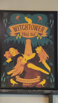 Second Salem Posters. Love the artwork. Wish they would put it on t-shirts. This is the logo on their growlers.