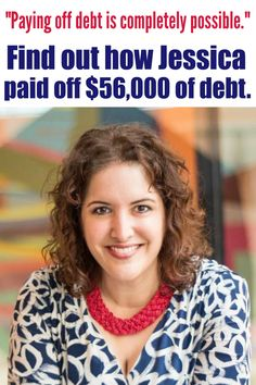 Find out how Jessica paid off $56,000 of debt.  Life happened and there were bumps in the journey, but she paid off $29,000 in student loans, $14,000 in credit cards, and $13,000 in a car loan. GONE! She's debt free
