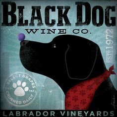Black Dog Wine Company vintage style dog artwork giclee archival print by stephen fowler Black Labrador Retriever, Labrador Retrievers, Dog Artwork, Thing 1, Black Labs, Dog Pictures, Dog Photos, Dog Gifts, In This World