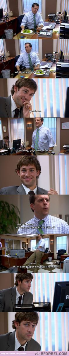 Jim's face at the end.