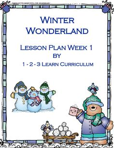 I have up-dated Winter Wonderland lesson plan (Week 1). and also have included a seperate Winter Wonderland using the MN ECIP's. Lesson plans are included on the 1 - 2 - 3 learn Curriculum under Winter Wonderland. Click on picture to access free downloads and to learn how to c=become a member of 1 - 2 - 3 Learn Curriculum.