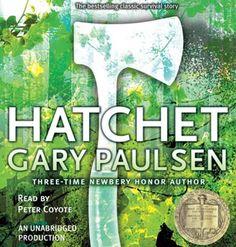 Hatchet by Gary Paulsen (teen fiction). Read by Peter Coyote. Brian Robeson learns to survive alone in the Canadian wilderness, armed with his hatchet and resourcefulness. Books You Should Read, Books To Read, My Books, Hatchet Book, The Hatchet, Hatchet Gary Paulsen, Peter Coyote, Realistic Fiction, Chapter Books
